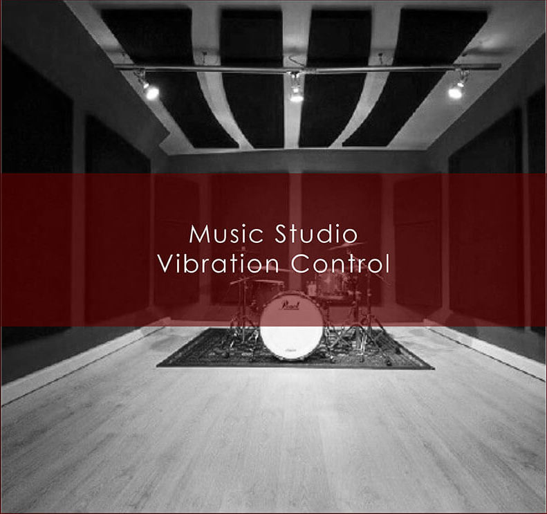 Music Studio Vibration Control - Vibro